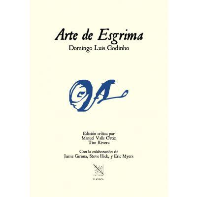 """Libro """"Arte de Esgrima de Domingo Luis Godinho"""""""