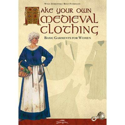 "Libro ""Make your own Medieval Clothing: Basic Garments for Women"""