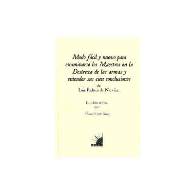 """Libro """"Modo facil y nuevo para examinarse los Maestros en la Destreza de las armas"""""""