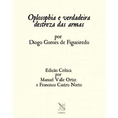 """Libro """"Oplosophya e Verdadeira Destreza das Armas"""""""