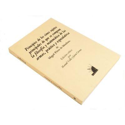 """Libro """"Principios de los cinco sujetos principales de que se compone la filosofía y matemática de las armas"""""""