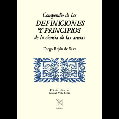 """Libro """"Compendio de las Definiciones y Principios de la ciencia de las armas"""