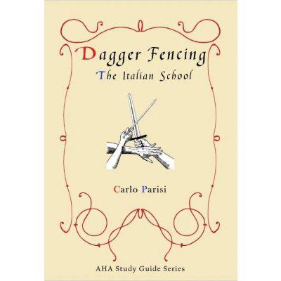 Dagger Fencing - Italian School