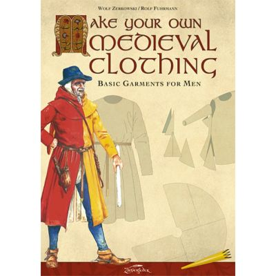 "Libro ""Make your own Medieval Clothing: Basic Garments for Men"""