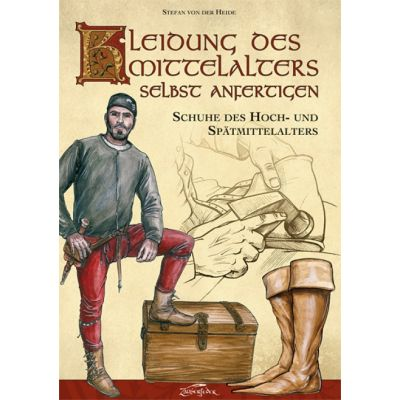 "Libro ""Make your own Medieval Clothing: Shoes of the High and Late Middle Ages"""