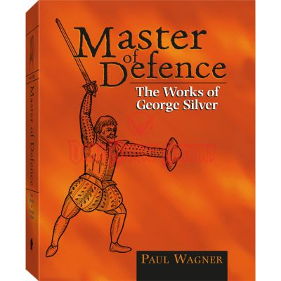 "Libro ""Master of Defense - The Works of George Silver"""