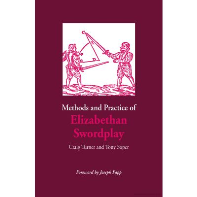 "Libro ""Methods and Practice of Elizabethan Swordplay"""